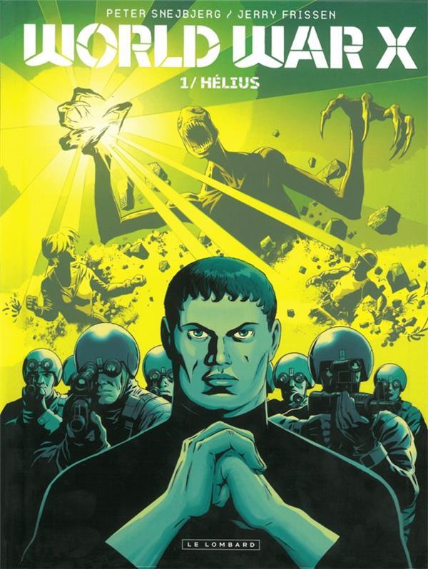 World War X T.1 ; Helius