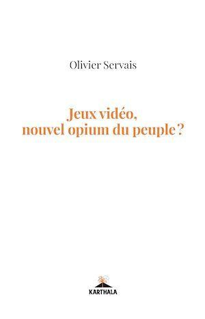 Jeux videos, nouvel opium du peuple ?