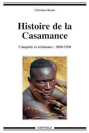 Histoire de la Casamance (1850-1920)