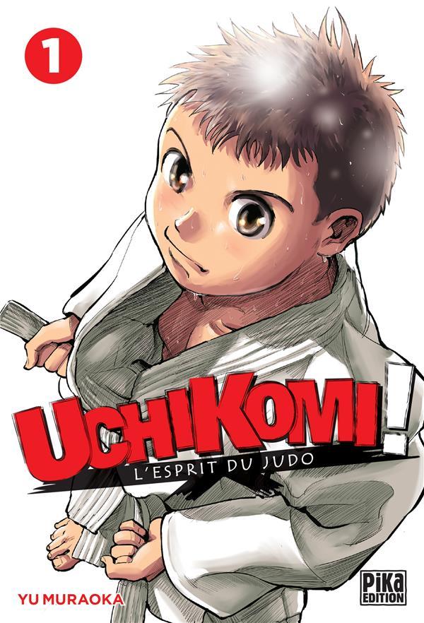 Uchikomi ; l'esprit du judo T.1