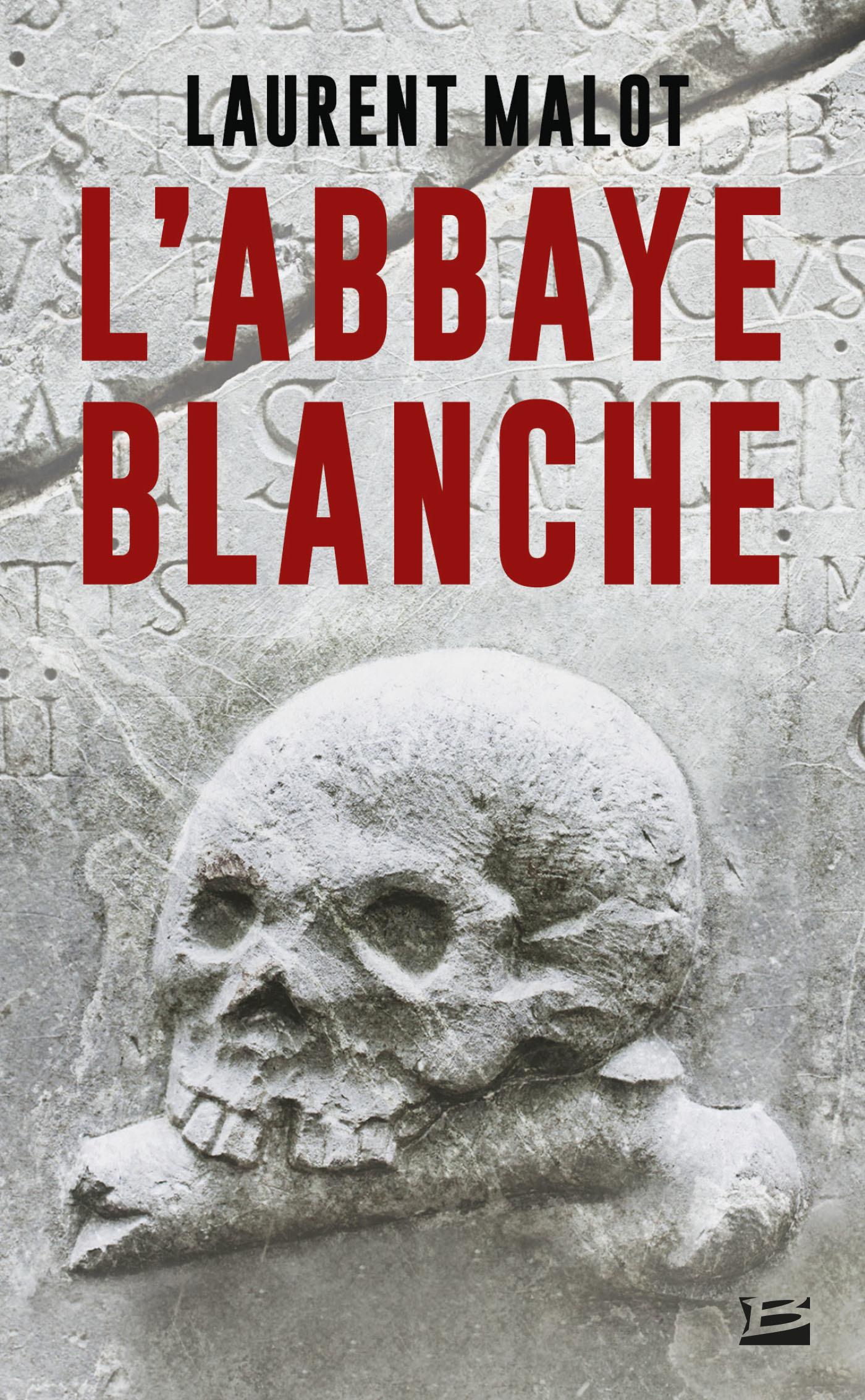 Vente EBooks : L'Abbaye blanche  - Laurent Malot
