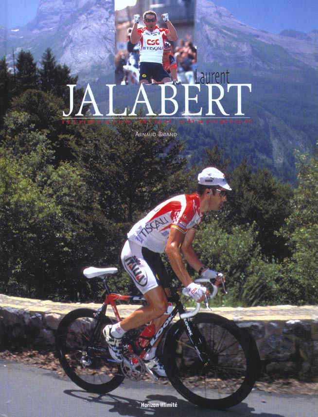 Laurent jalabert - itineraire d'un champion