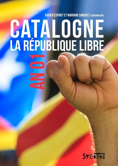 Catalogne, la république libre ; an 01