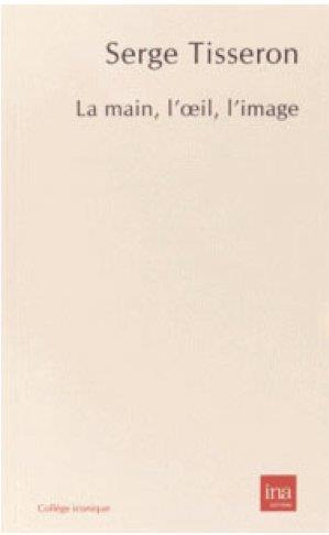 La main, l'oeil, l'image