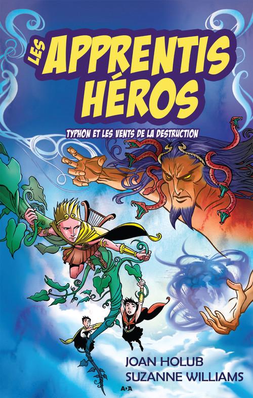 Les apprentis héros t.5 ; Typhon et les vents de la destruction