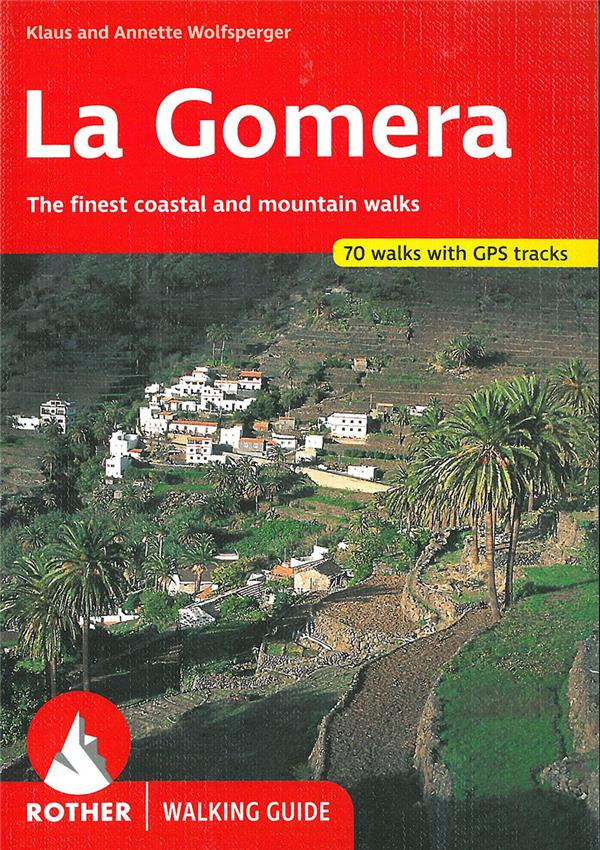 La Gomera ; 61 walks (édition 2017)