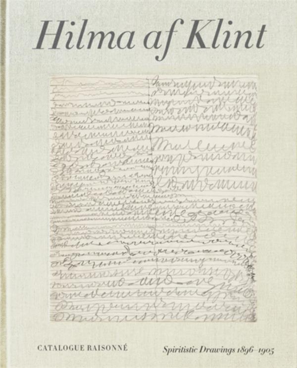 Hilma af klint: spiritistic drawings (1896-1905) catalogue raisonne volume 1