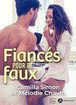 Vente EBooks : Fiancés pour de faux  - Mélodie Chavin - Camilla Simon