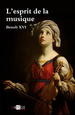Vente Livre Numérique : L'esprit de la musique  - Benoît XVI