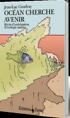 Océan cherche avenir ; récits d'anticipation d'écologie