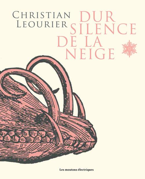 Dur silence de la neige