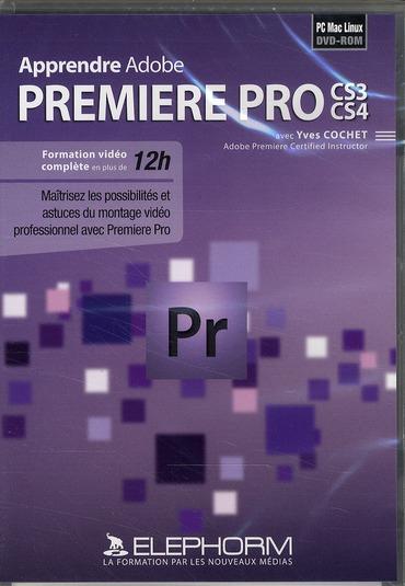 Apprendre Adobe Premiere Pro CS3/CS4