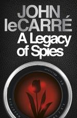 Vente Livre Numérique : A Legacy of Spies  - John Le Carré