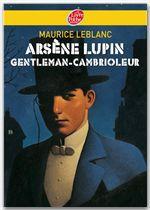 Arsène Lupin, gentleman cambrioleur - Texte intégral