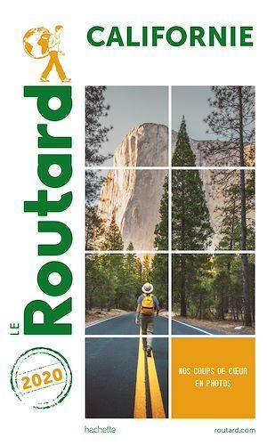 Guide du Routard ; Californie (édition 2020)