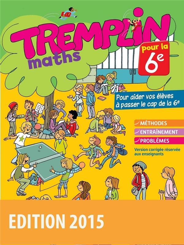CAHIER TREMPLIN ; maths ; pour la 6ème
