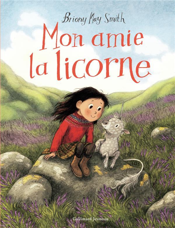 MAY SMITH, BRIONY - MON AMIE LA LICORNE