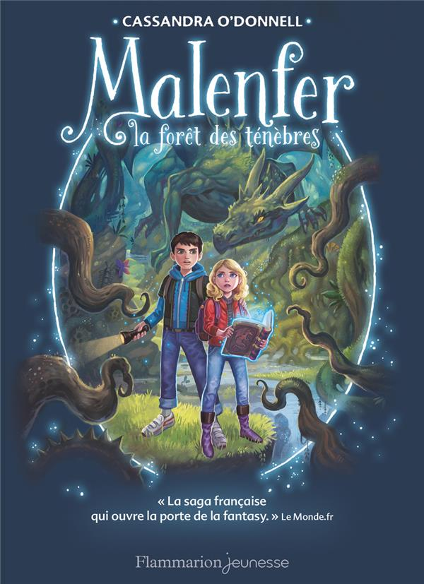 Malenfer ; la forêt des ténèbres