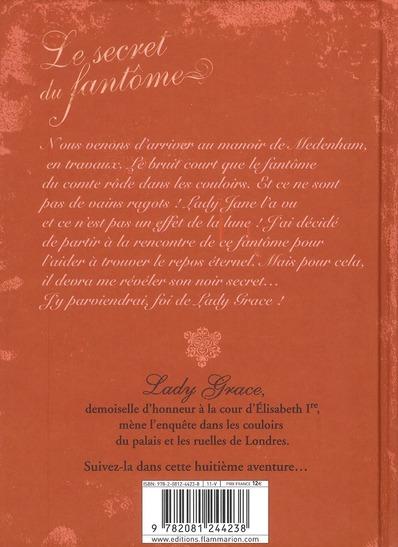 Lady Grace t.8 ; le secret du fantôme
