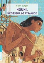 Vente Livre Numérique : Houni, bâtisseur de pyramide  - Alain Surget