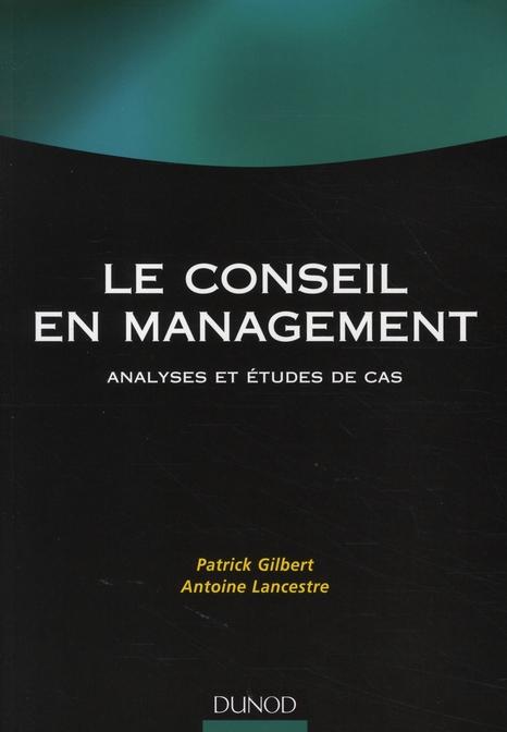 Conseil En Management ; Analyses Et Etudes De Cas