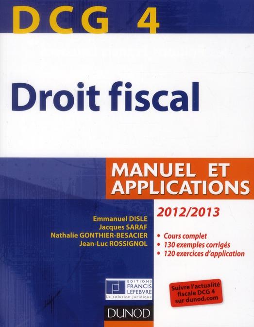 DCG 4 ; droit fiscal ; manuel et applications (édition 2012/2013)