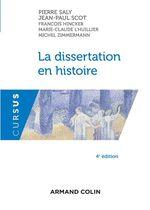 Vente Livre Numérique : La dissertation en histoire  - Collectif - Jean-Paul Scot - Pierre Saly - François Hincker - Michel Zimmermann - Marie-Claude L'Huillier