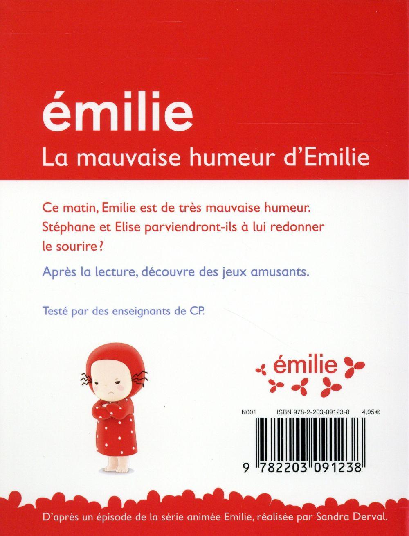 Je commence à lire avec Emilie T.9 ; la mauvaise humeur d'Emilie ; niveau CP