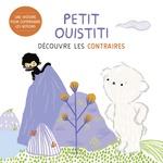 Vente Livre Numérique : Petit Ouistiti découvre les contraires  - Coralie Saudo