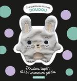 Vente Livre Numérique : Les aventures de mon doudou - Doudou lapin et le nounours perdu