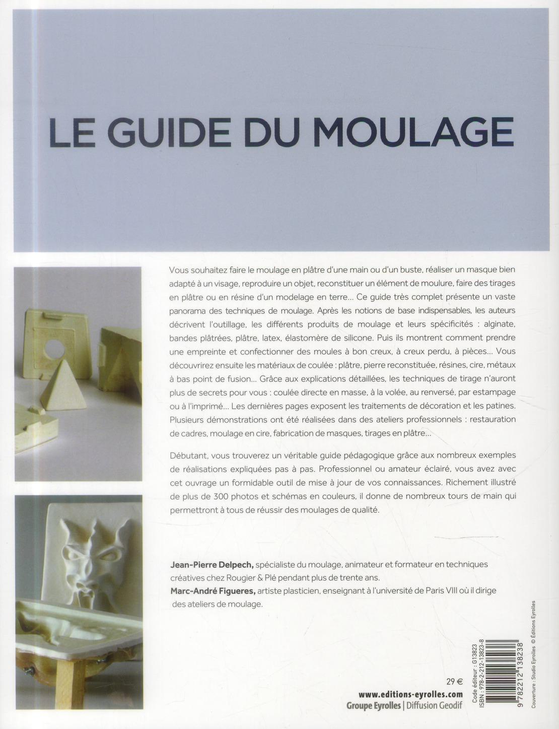 Le guide du moulage (3e édition)