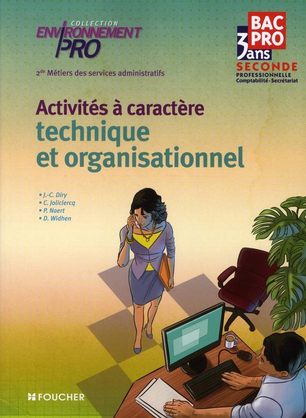 ENVIRONNEMENT PRO ; activités à caractère technique et organisationnel ; 2nde professionnelle métiers des services administratifs ; livre-pochette