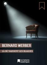 Vente EBooks : Là où naissent les blagues  - Bernard Werber