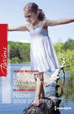 Vente EBooks : L'enfant de Wolff Mountain - Noces sous condition  - Janice Maynard - Allison Leigh