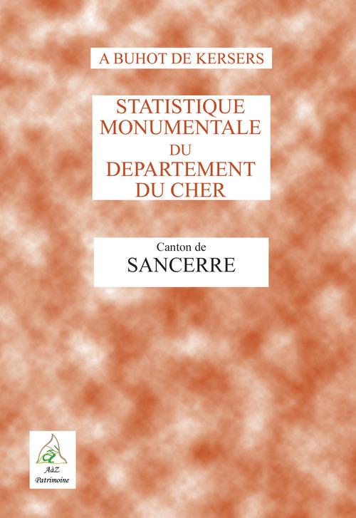 Statistique monumentale du département du Cher ; canton de Sancerre