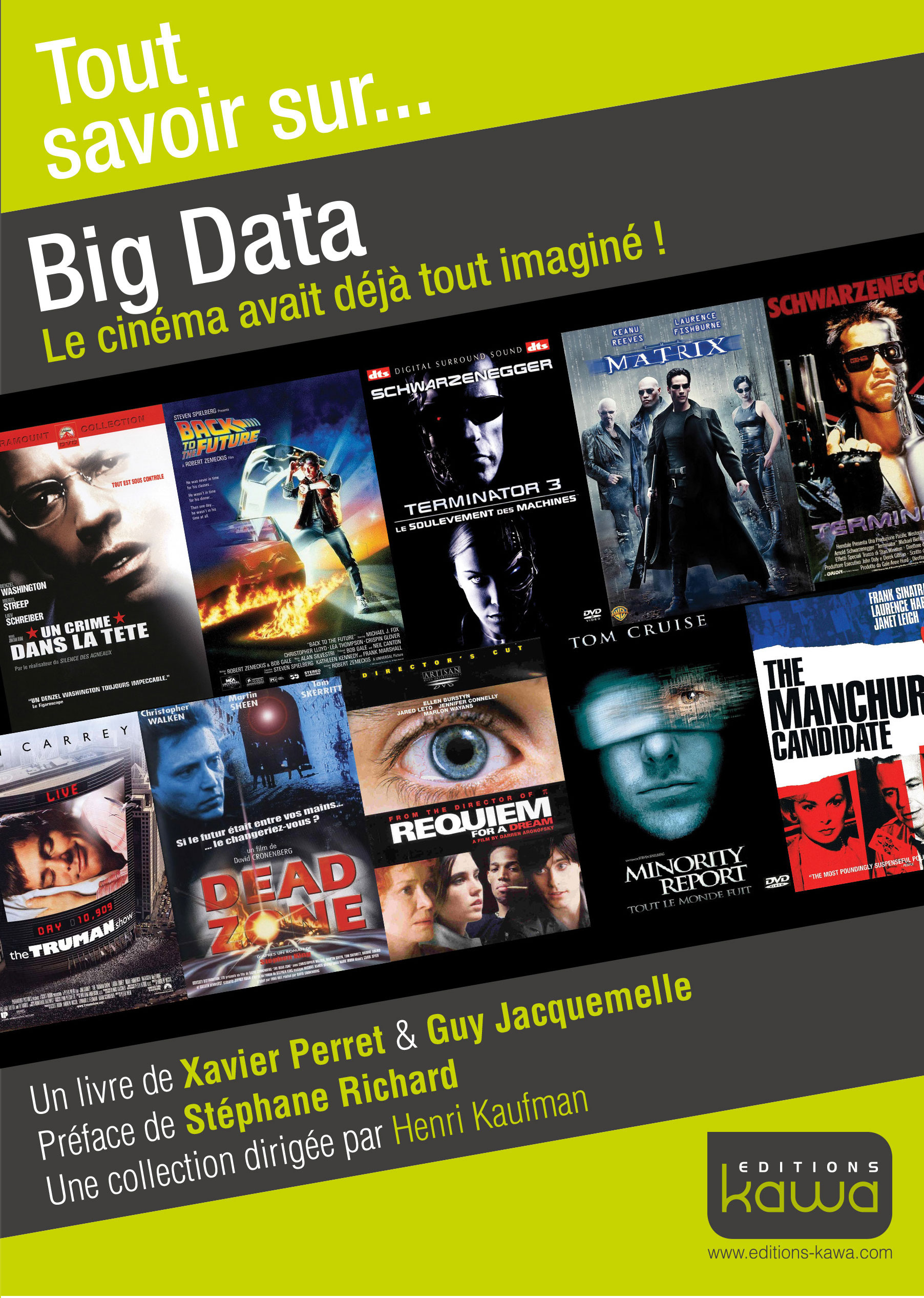 Tout savoir sur... ; big data ; le cinéma avait déjà tout imaginé !