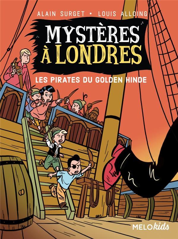 Mystères à Londres T.2 ; les pirates du Golden Hinde