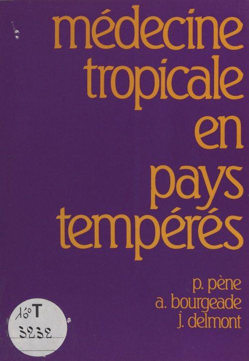 Médecine tropicale en pays tempérés