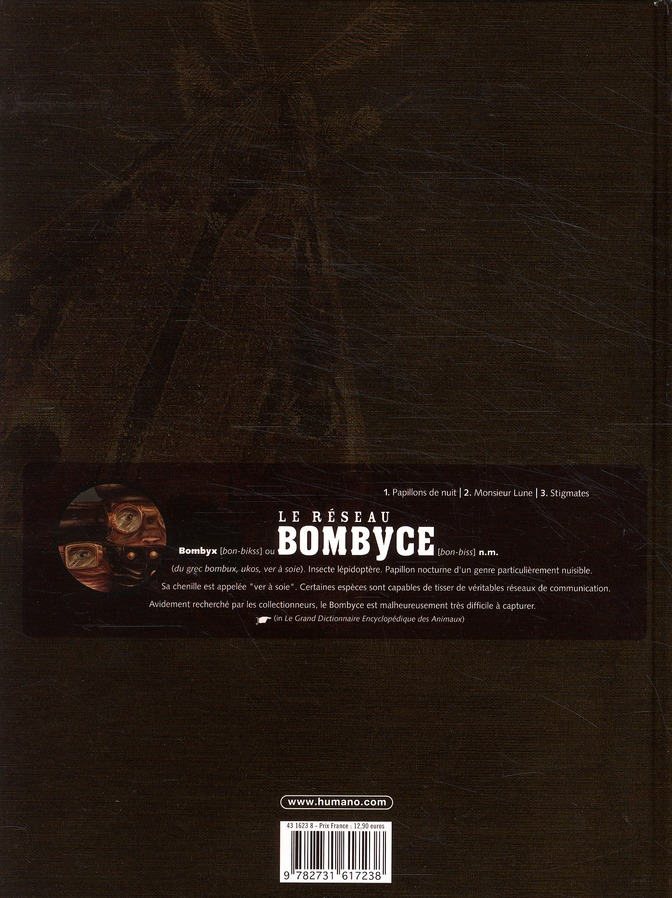 Le réseau Bombyce t.3 ; stigmates