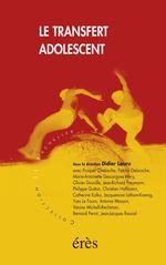 Vente EBooks : Le transfert adolescent ?  - Didier LAURU
