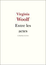 Vente Livre Numérique : Entre les actes  - Virginia Woolf