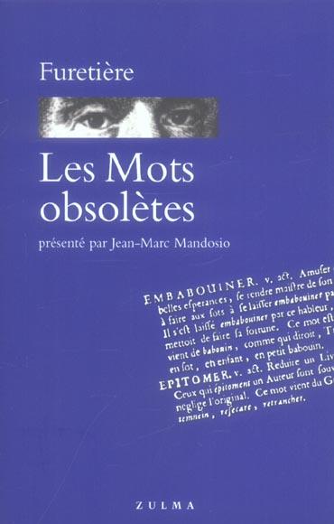 Mots obsoletes (les)