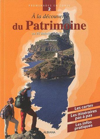 A La Decouverte Du Patrimoine ; 25 Balades Familiales