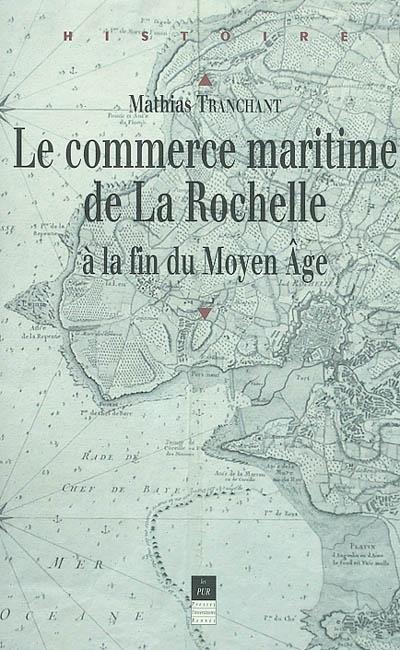 Commerce maritime de la Rochelle au Moyen Âge