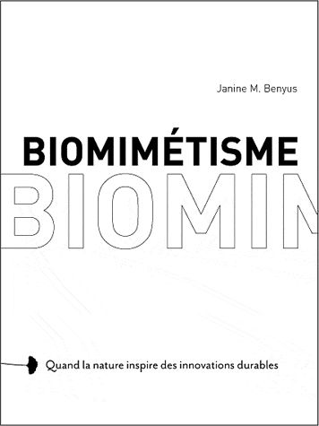 Biomimetisme ; Quand La Nature Inspire Des Innovations Durables