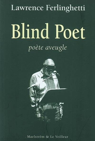 Blind poet. poete aveugle