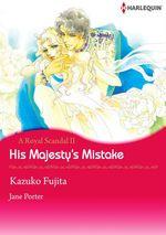Vente Livre Numérique : Harlequin Comics: A Royal Scandal - Tome 2 : His Majesty's Mistake  - Kazuko Fujita - Jane Porter
