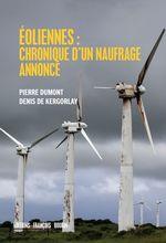 Éoliennes : chroniques d'un naufrage annoncé