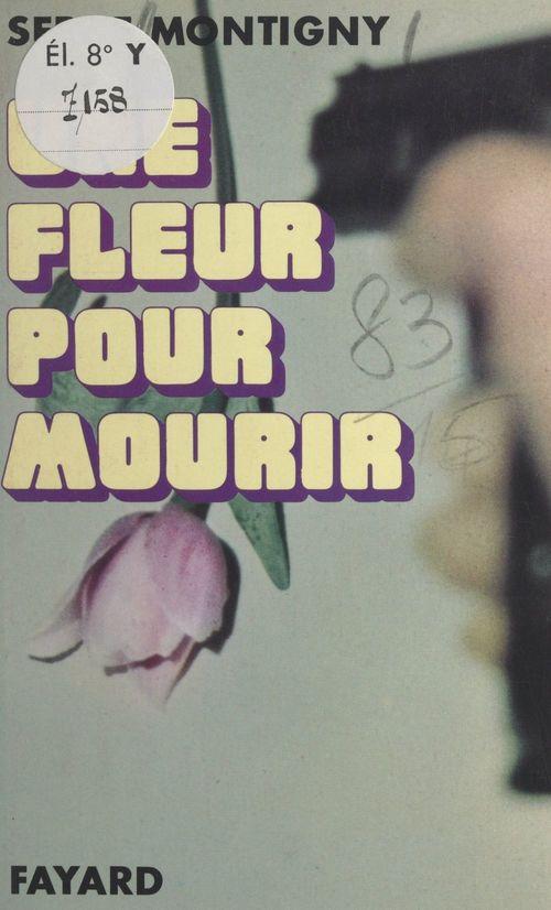 Une fleur pour mourir