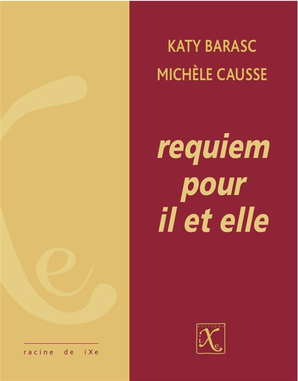 Requiem pour il et elle